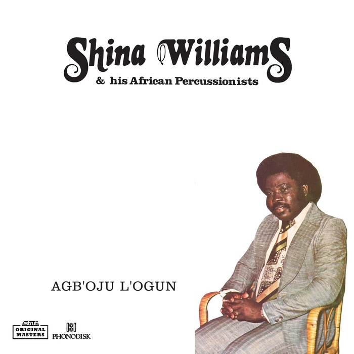SHINA WILLIAMS & HIS AFRICAN PERCUSSIONISTS - Agb'oju L'ogun