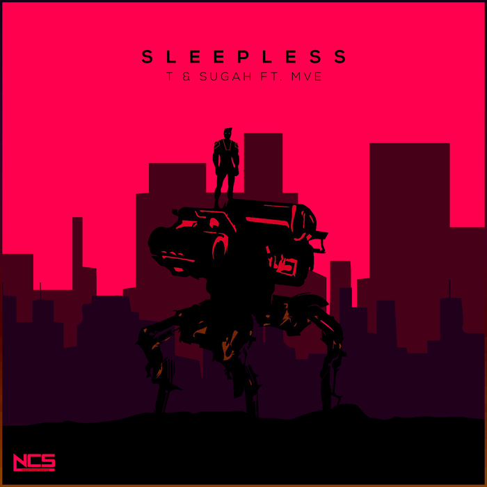 T & SUGAH feat MVE - Sleepless