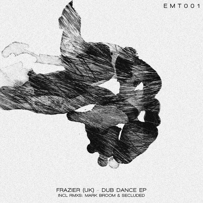 FRAZIER (UK) - Dub Dance