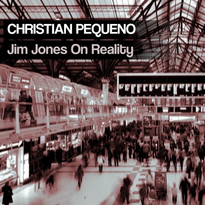 CHRISTIANO PEQUENO - Jim Jones On Reality
