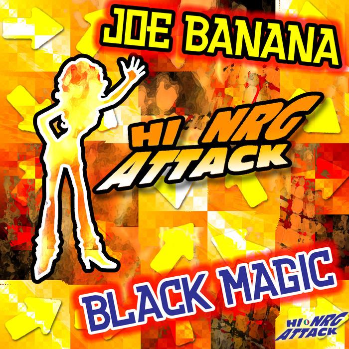 JOE BANANA - Black Magic