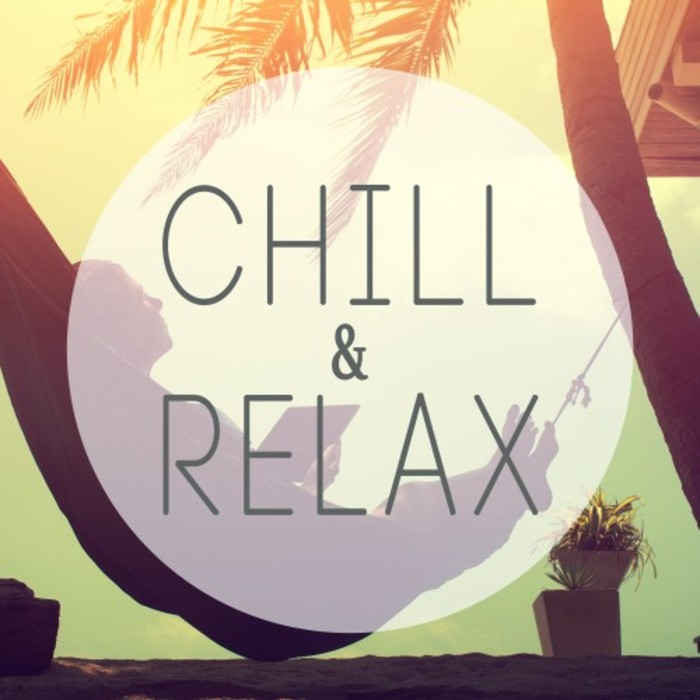 VARIOUS - Chill & Relax - Best Of Entspannung (Relaxing Chill Out Edit)