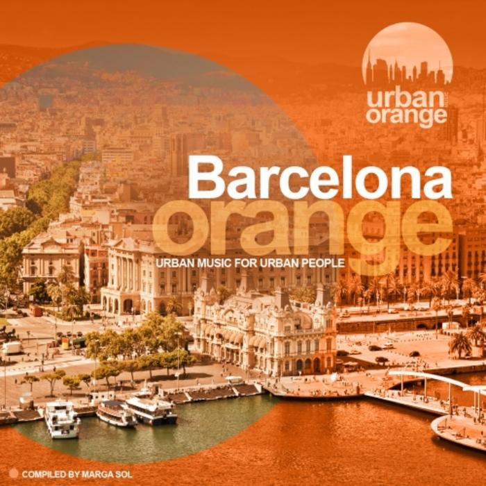 VARIOUS - Barcelona Orange (Urban Music For Urban People)
