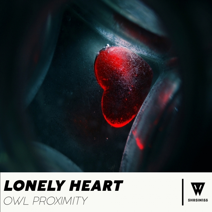 OWL PROXIMITY - Lonely Heart