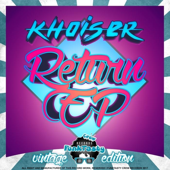 KHOISER - Return EP