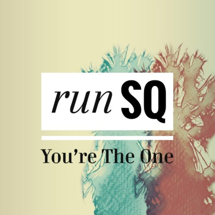 RUNSQ - You're The One