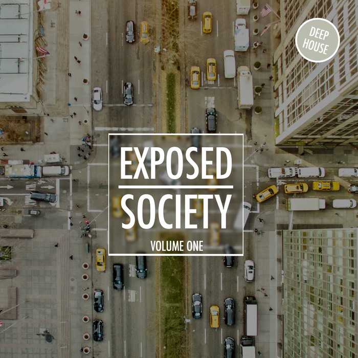 VARIOUS - Exposed Society Vol 1: Deep House