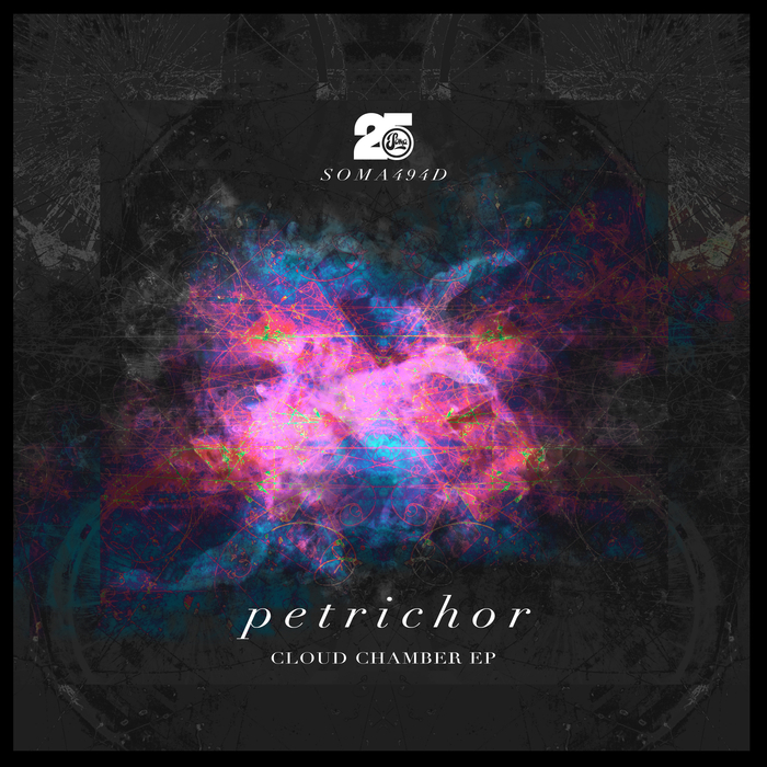 PETRICHOR - Cloud Chamber