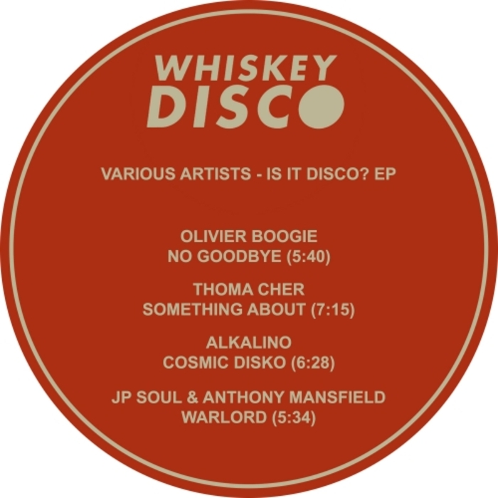 OLIVIER BOOGIE/THOMA CHER/ALKALINO/JP SOUL/ANTHONY MANSFIELD - Is It Disco? EP
