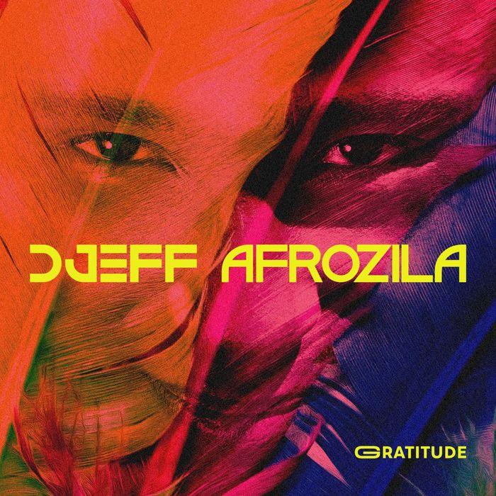 DJEFF AFROZILA - Gratitude