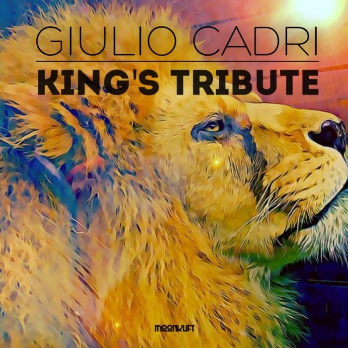 GIULIO CADRI - King's Tribute