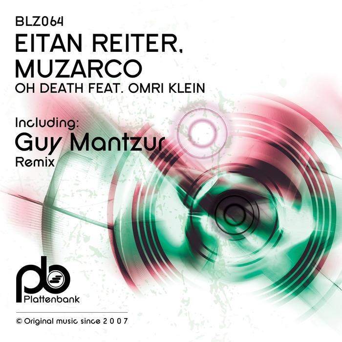 EITAN REITER & MUZARCO feat OMRI KLEIN - Oh Death