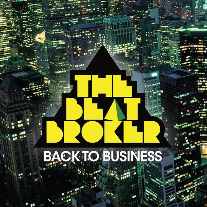 THE BEAT BROKER - Back To Business