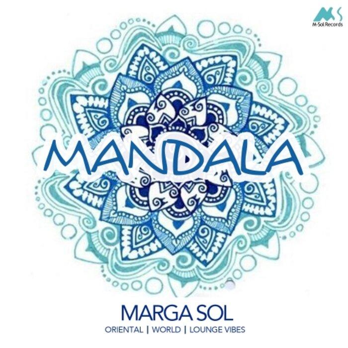 MARGA SOL - Mandala (Oriental World Lounge Vibes)
