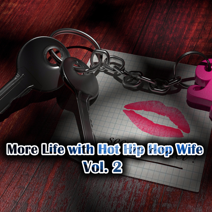 VARIOUS - More Life With Hot Hip Hop Wife Vol 2