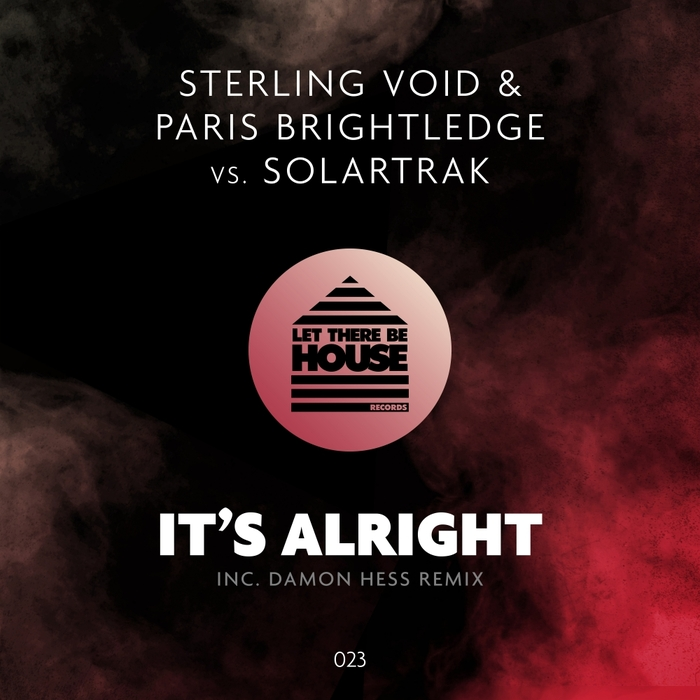 STERLING VOID & PARIS BRIGHTLEGE vs SOLARTRAK - It's Alright