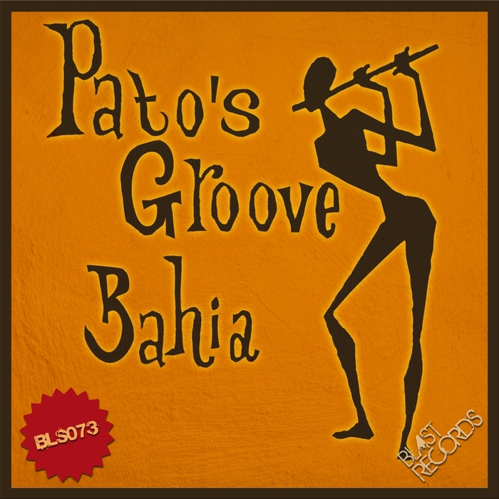 PATO'S GROOVE - Bahia