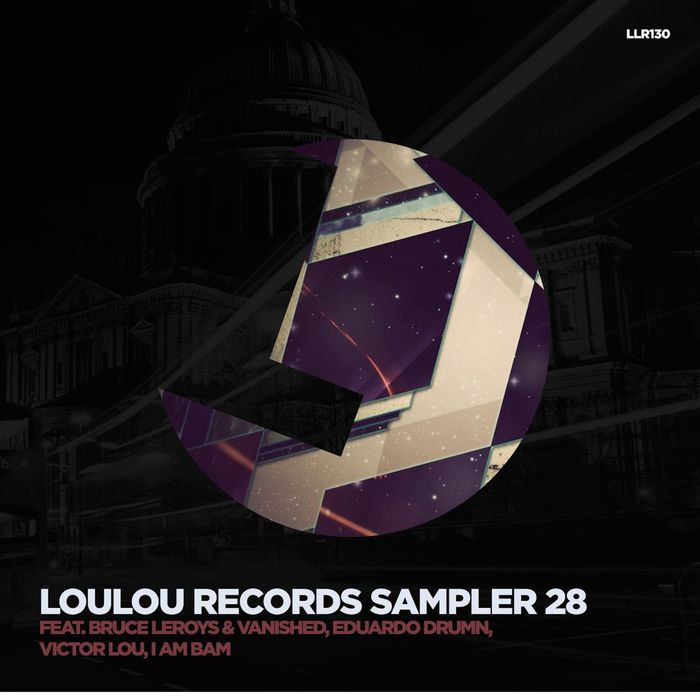 EDUARDO DRUMN/BRUCE LEROYS/VANISHED/VICTOR LOU/I AM BAM - Loulou Records Sampler Vol 28
