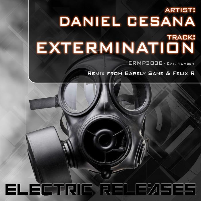 DANIEL CESANA - Extermination
