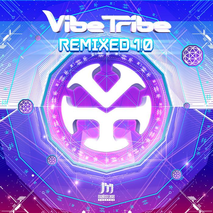 VIBE TRIBE - Remixed 1.0