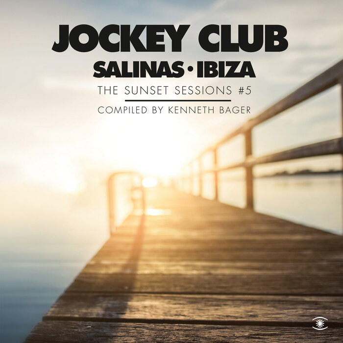 VARIOUS/KENNETH BAGER - Jockey Club, Music For Dreams/The Sunset Sessions Vol 5