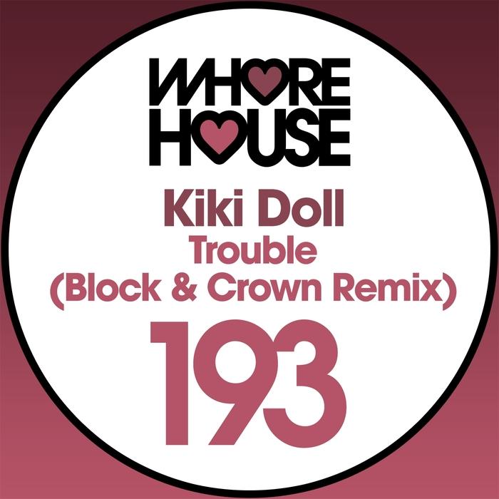 KIKI DOLL - Trouble