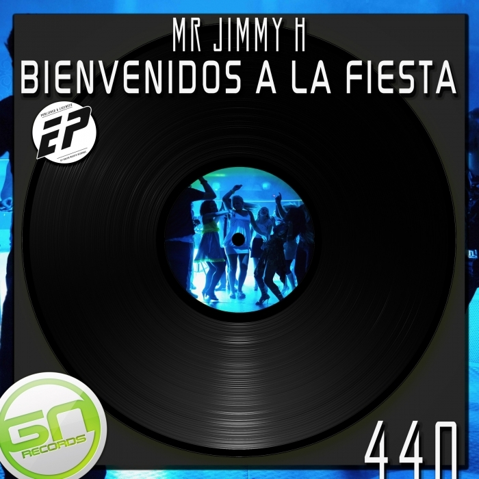 MR JIMMY H - Bienvenidos A La Fiesta