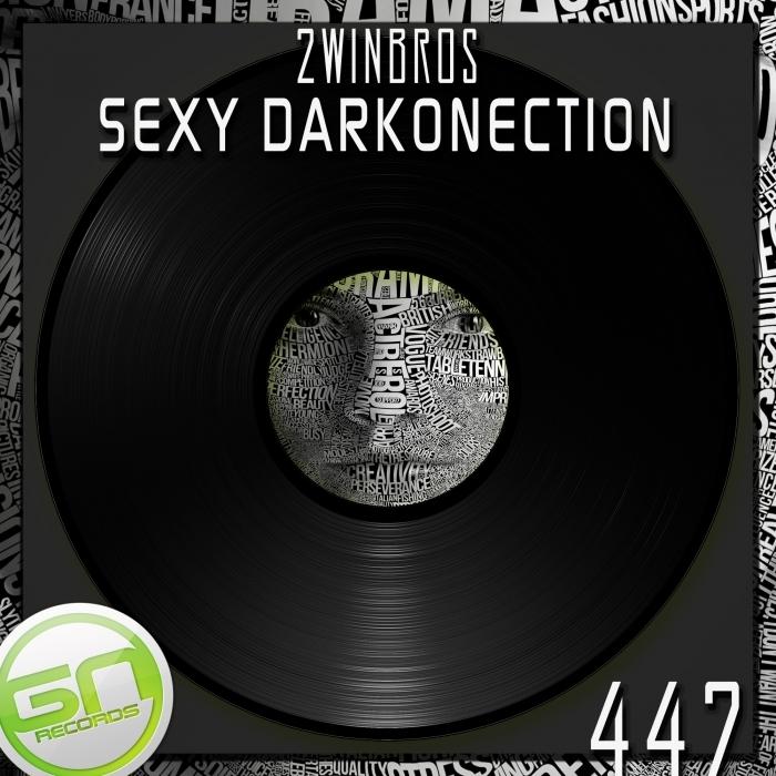 2WINBROS - Sexy Darkonection