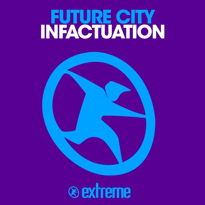 FUTURE CITY - Infactuation