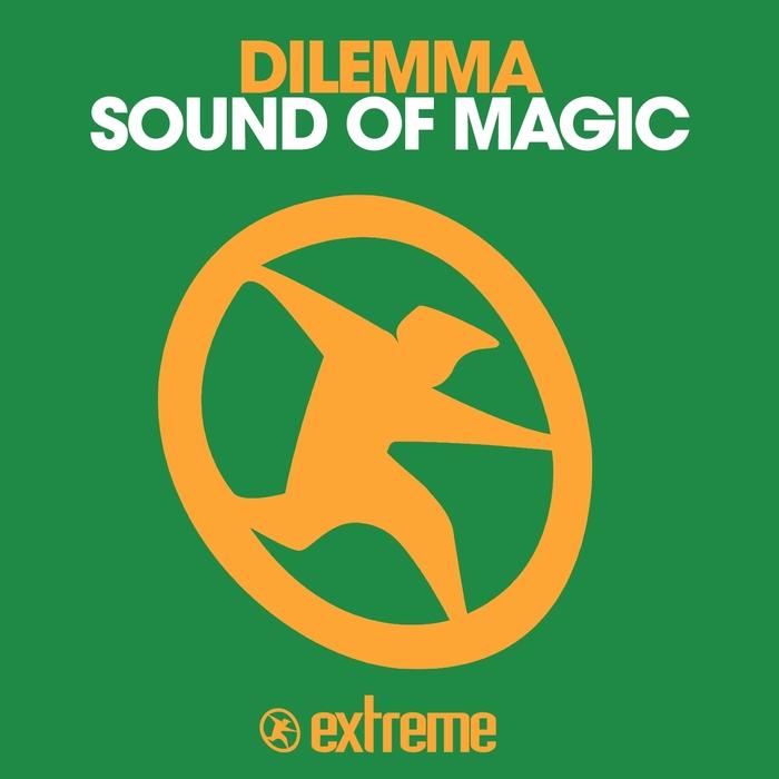 DILEMMA - Sound Of Magic