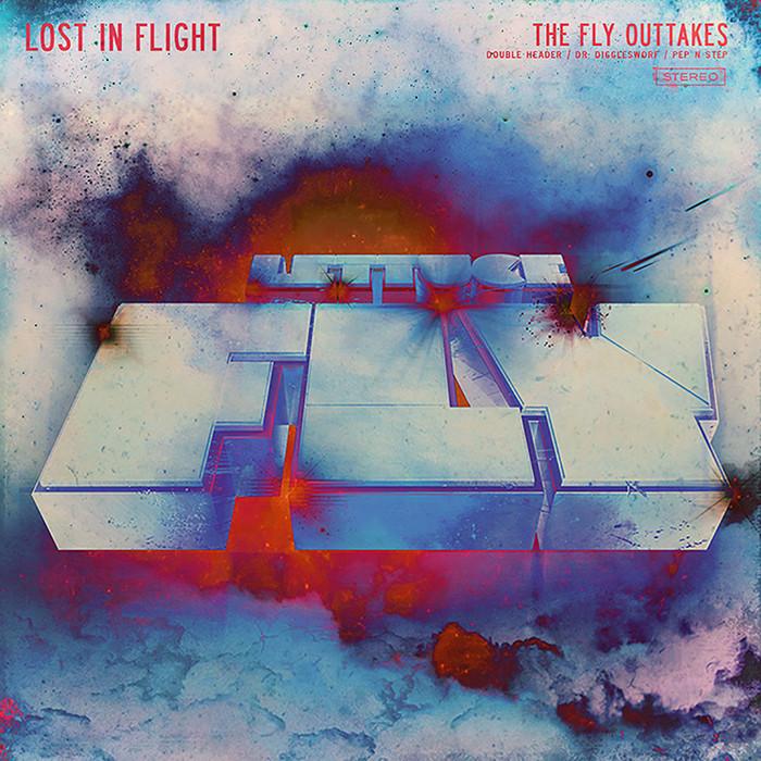 LETTUCE - Lost In Flight (The Fly Outtakes)