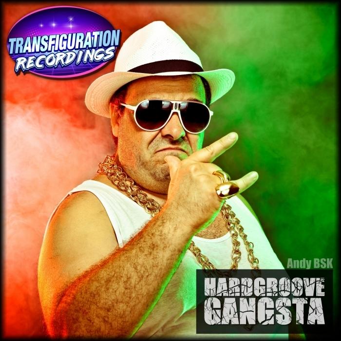 ANDY BSK - Hardgroove Gangsta