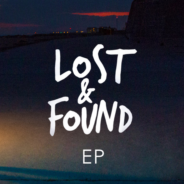 EMBODY - Lost & Found EP
