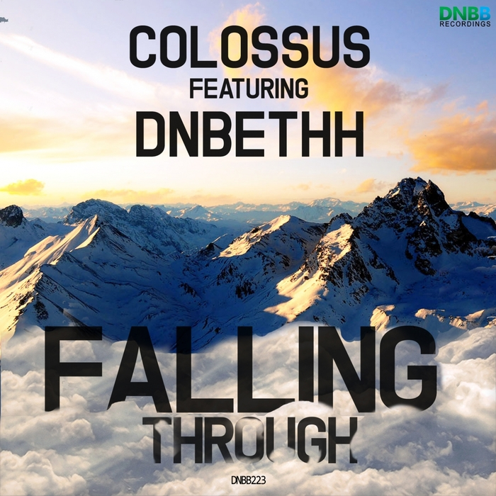 COLOSSUS feat DNBETHH - Falling Through