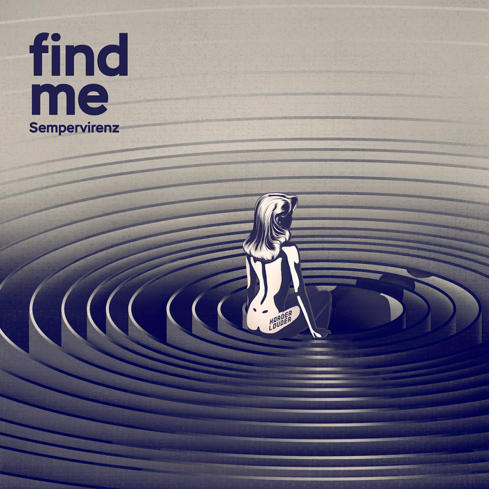 SEMPERVIRENZ - Find Me