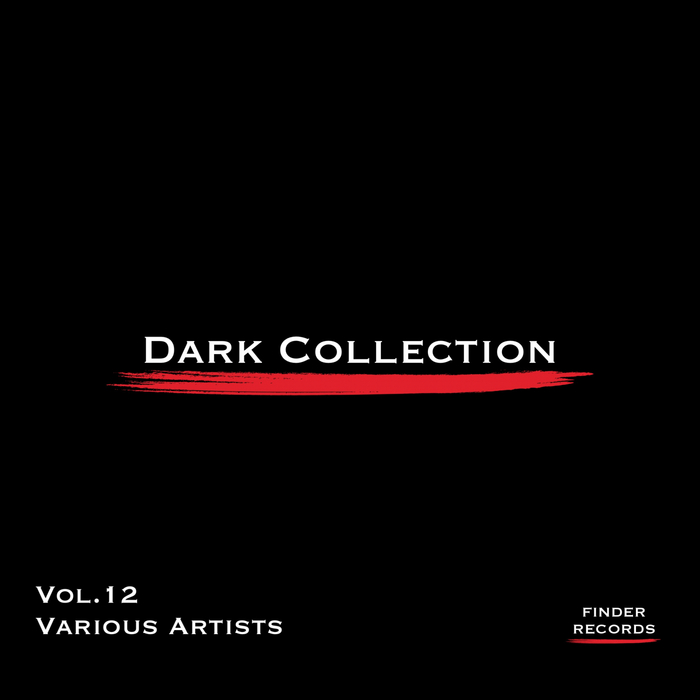LNO/ANDRE RAUER/TAWA GIRL/MARK REY/MARK HARTIGAN - Dark Collection Vol 12