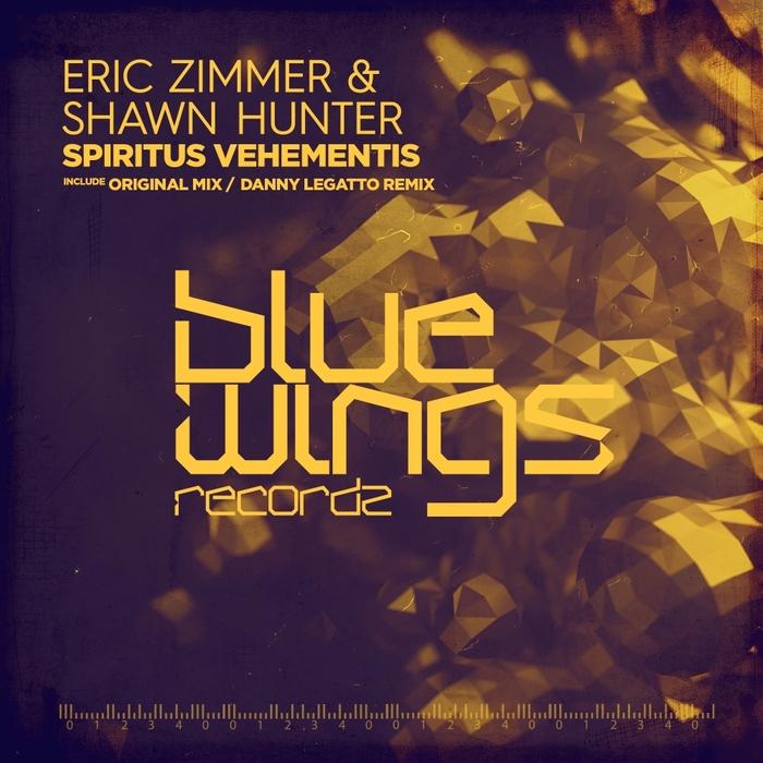 ERIC ZIMMER & SHAWN HUNTER - Spiritus Vehementis