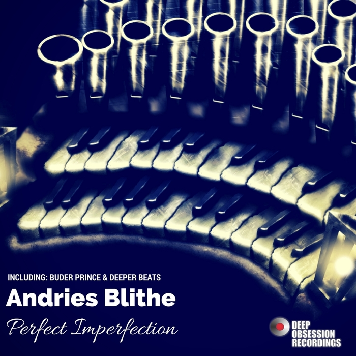 ANDRIES BLITHE - Perfect Imperfection