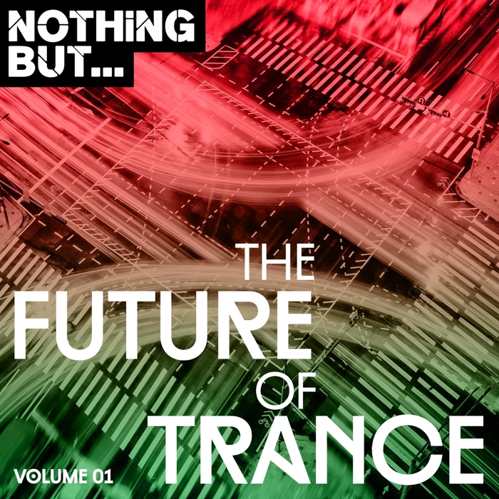 VARIOUS - Nothing But... The Future Of Trance Vol 1