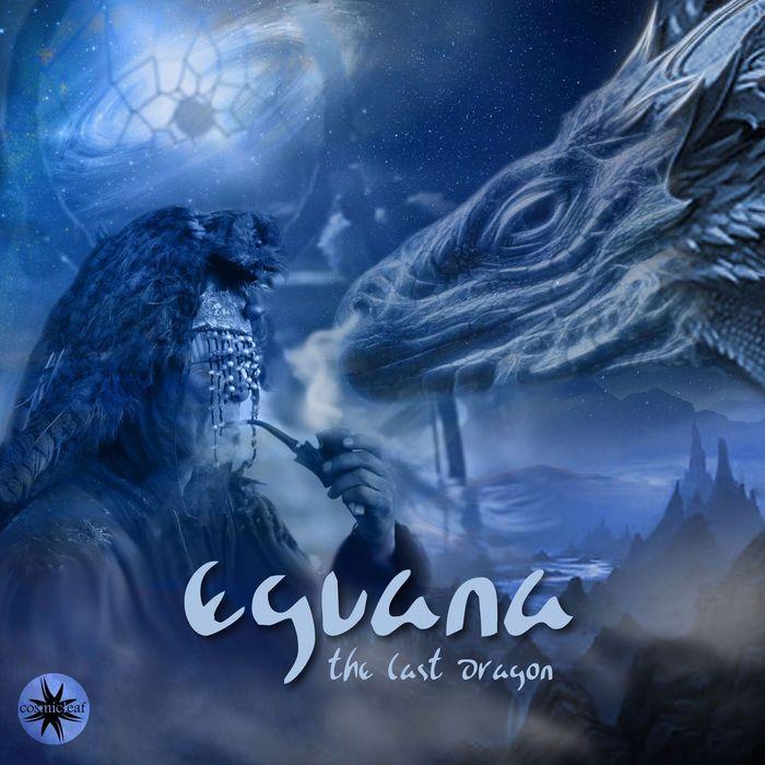EGUANA - The Last Dragon