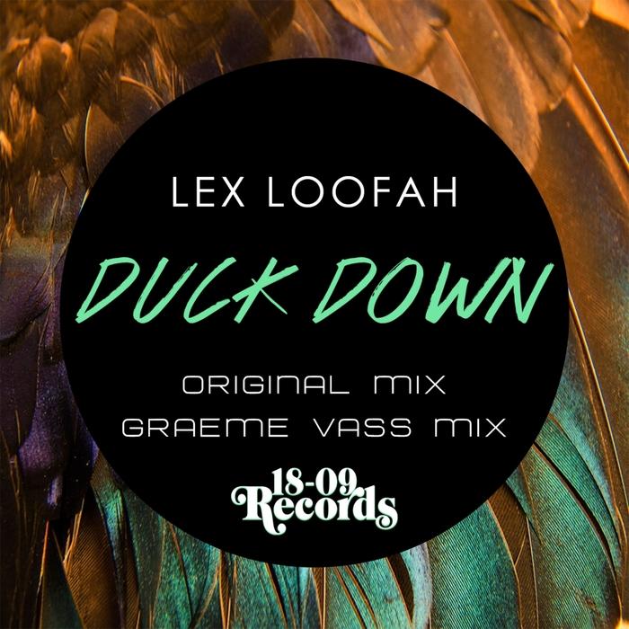 LEX LOOFAH - Duck Down