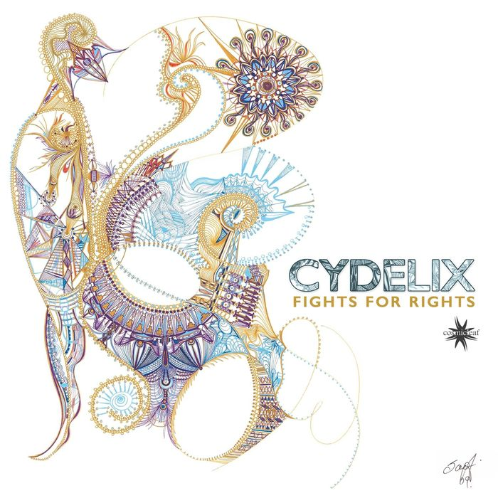 CYDELIX - Fights For Rights