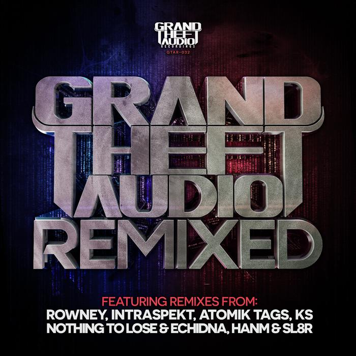 DATA 3/AERO/P739/NOTHING TO LOSE/ECHIDNA/HANM/EXERT - Grand Theft Audio: Remixed