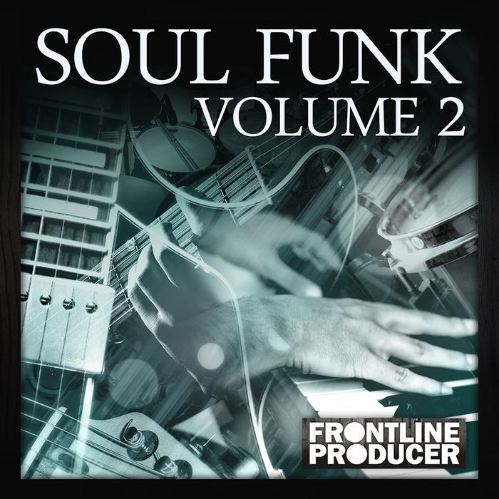 FRONTLINE PRODUCER - Soul Funk 2 (Sample Pack WAV/APPLE)