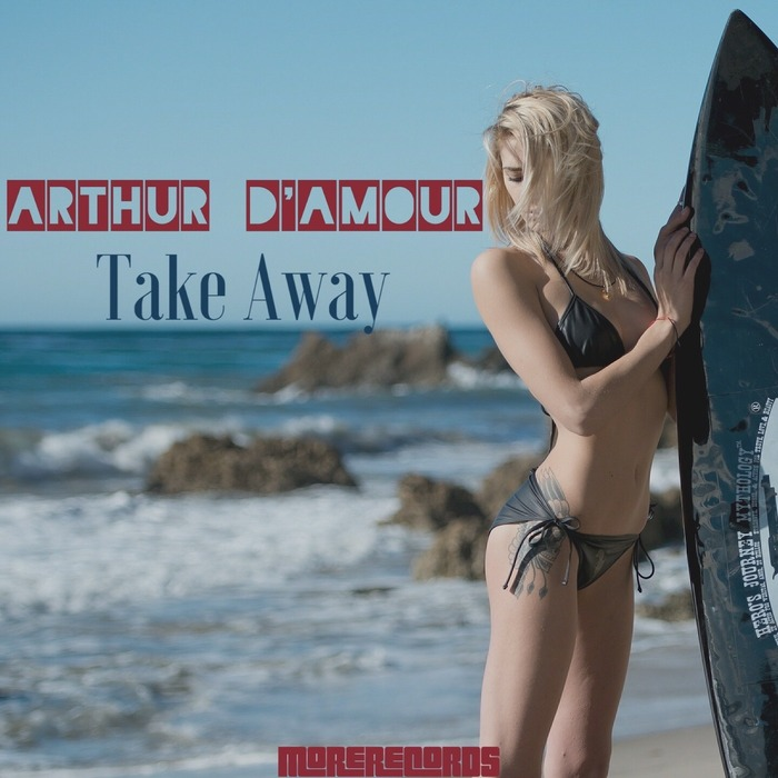 ARTHUR D'AMOUR - Take Away