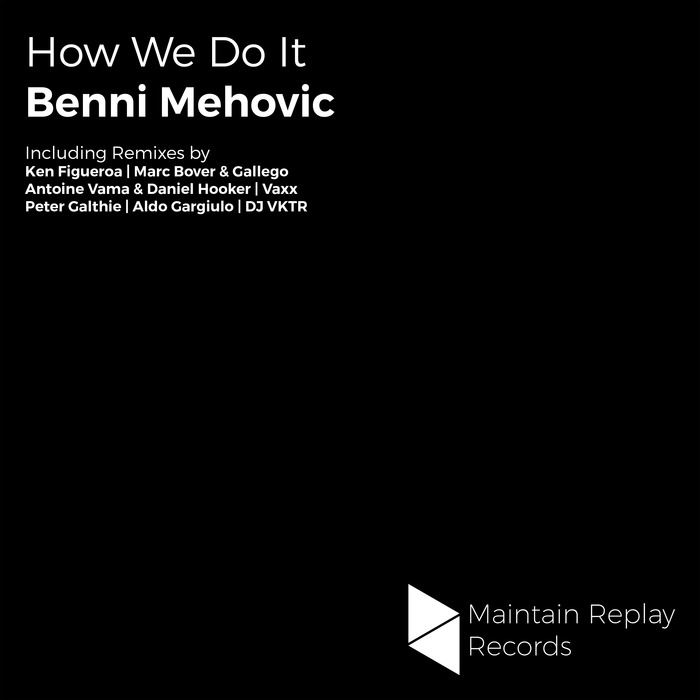 BENNI MEHOVI - How We Do It