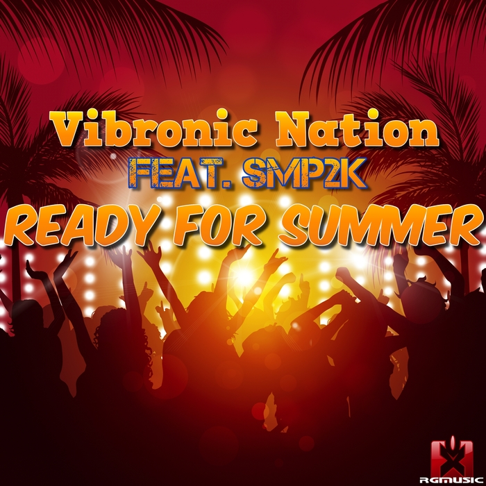 VIBRONIC NATION - Ready For Summer