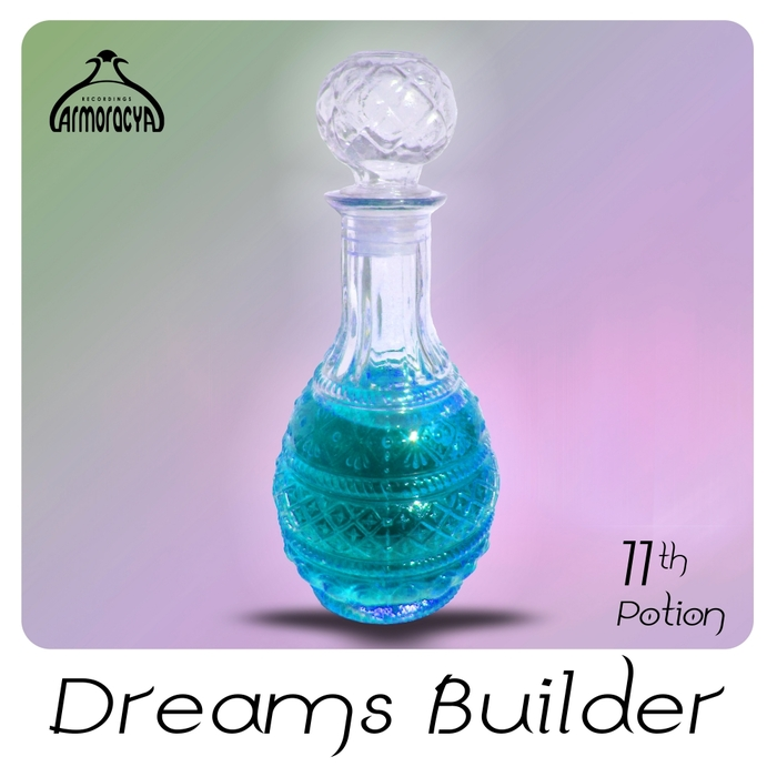 CARMINE RAFAEL FARO/JIUNAZE/MAXIMO GLADIUS/YEOPHIS/MIKHAIL OVEZ/ALIDIANA SILVERKIN - Dreams Builder 11th Potion