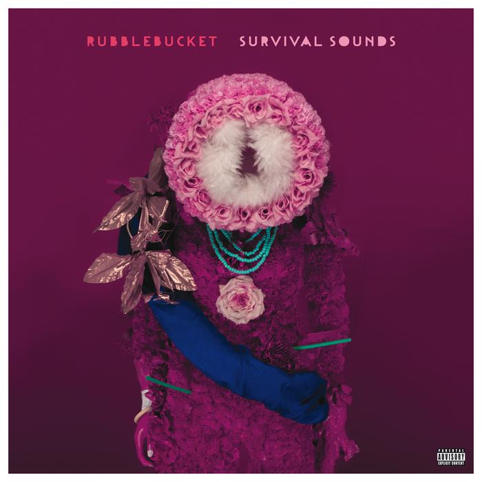 RUBBLEBUCKET - Survival Sounds (Explicit)