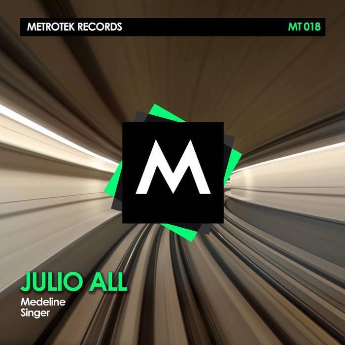 JULIO ALL - Medeline/Singer